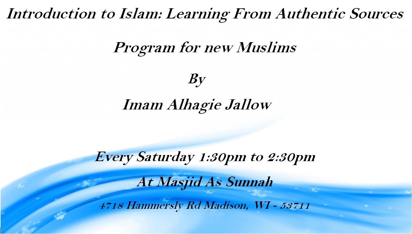 New Muslim Orientation @ Masjid Us-Sunnah | Madison | Wisconsin | United States